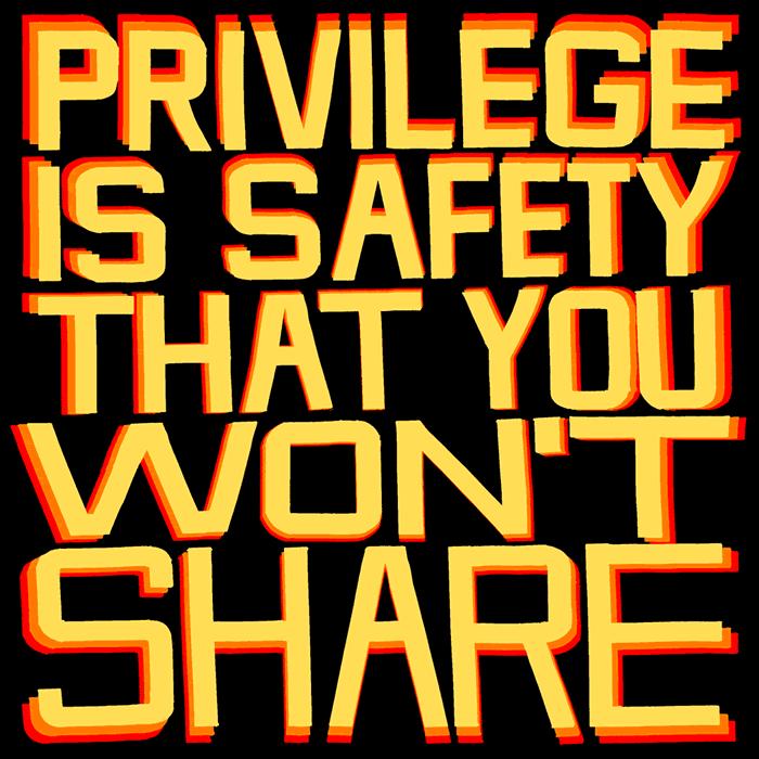Privilege-Is-Safety-3--square,-web,-1000w copy